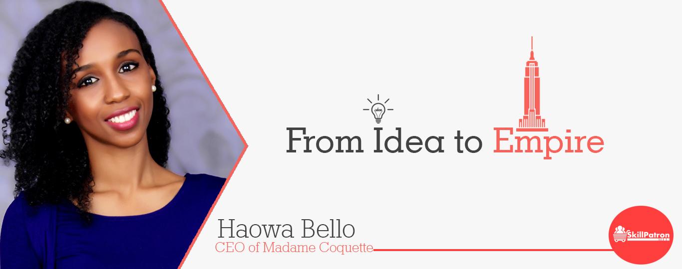 Haowa Bello madame coquette Exclusive Interview, MyComeUpStory madame coquette bags madame coquette instagram