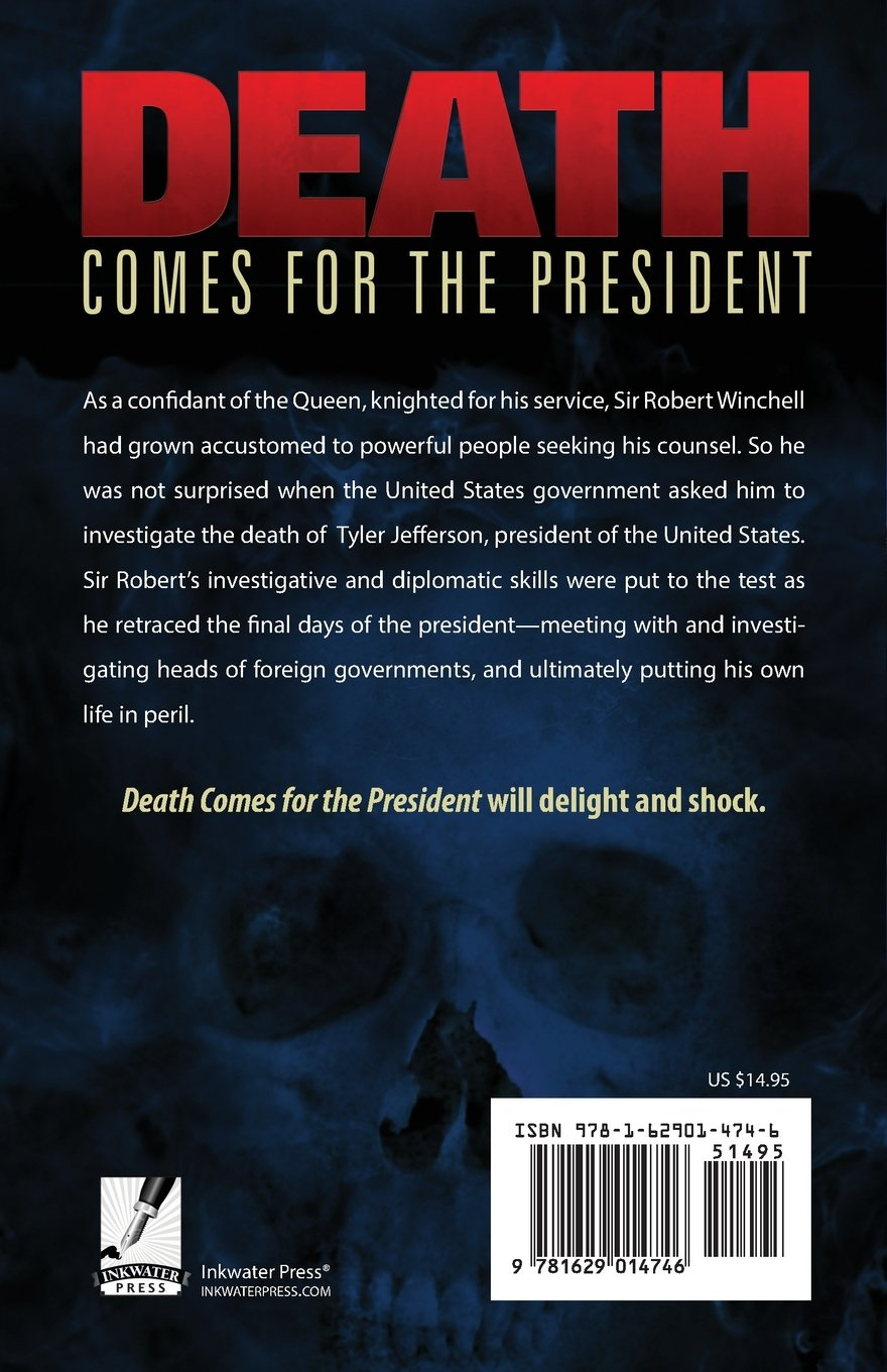 Death Comes For the President, William Turner