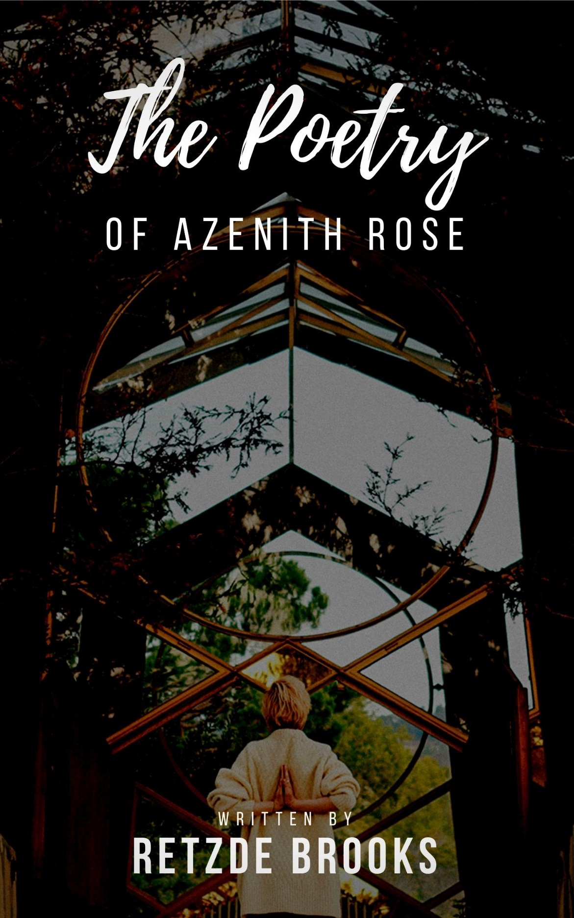 Retzde Brooks, Author of: The Poetry Of Azenith Rose