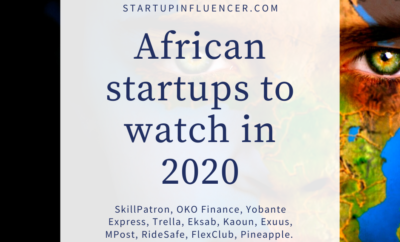 Top List Of Hottest African Startups To Watch In 2020