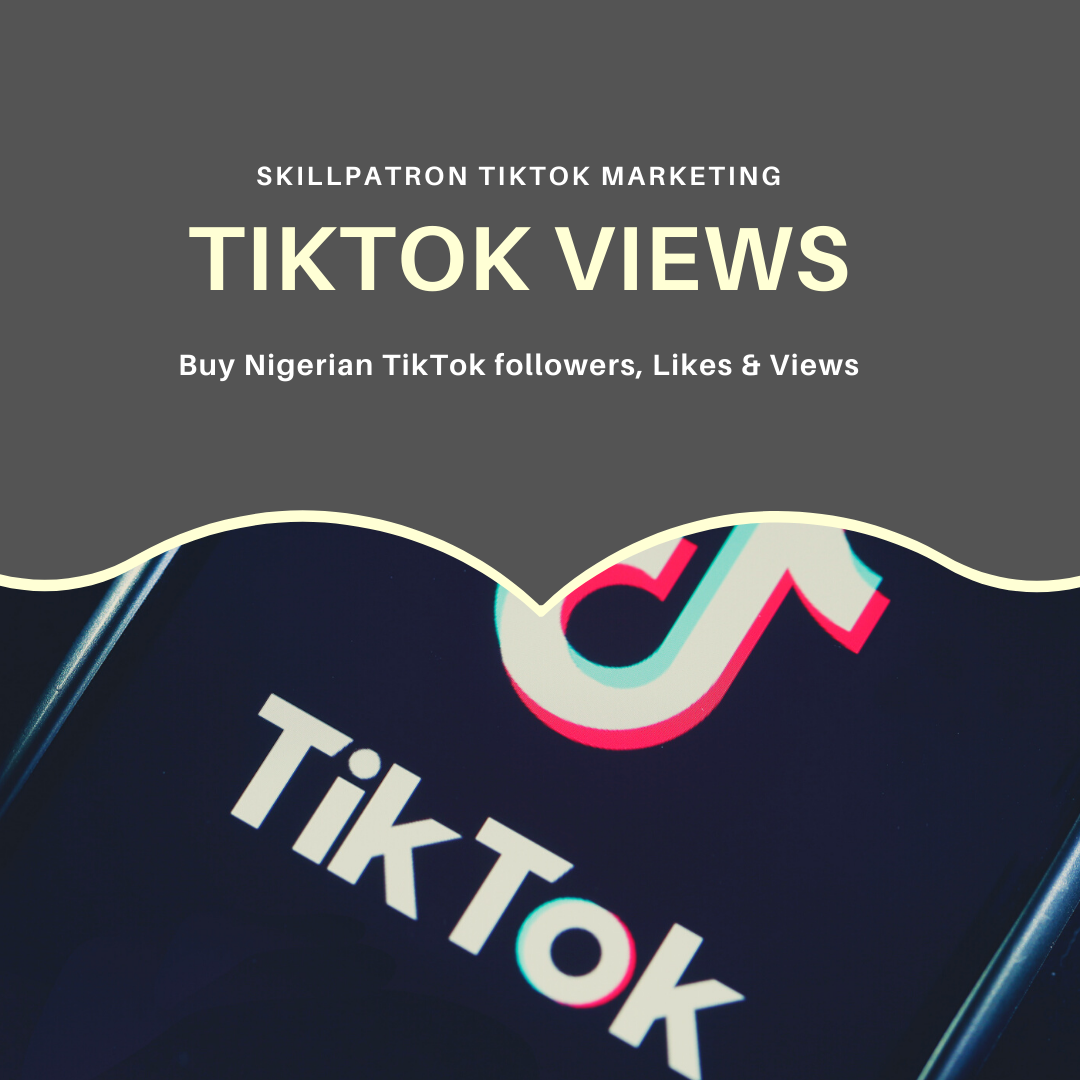 buy-nigerian-tiktok-comments-likes-followers-views-tik-tok-4