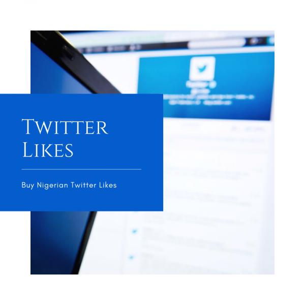 Buy Twitter Likes Nigerian Favorites