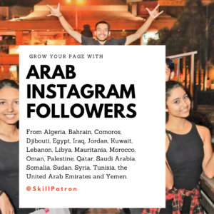 Buy Arab Instagram Followers from Dubai & the Middle East